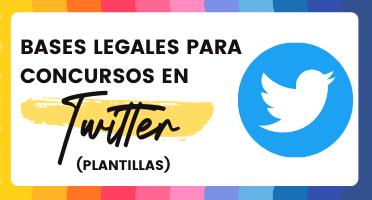VN [Plantilla] Bases legales para crear concursos en Twitter