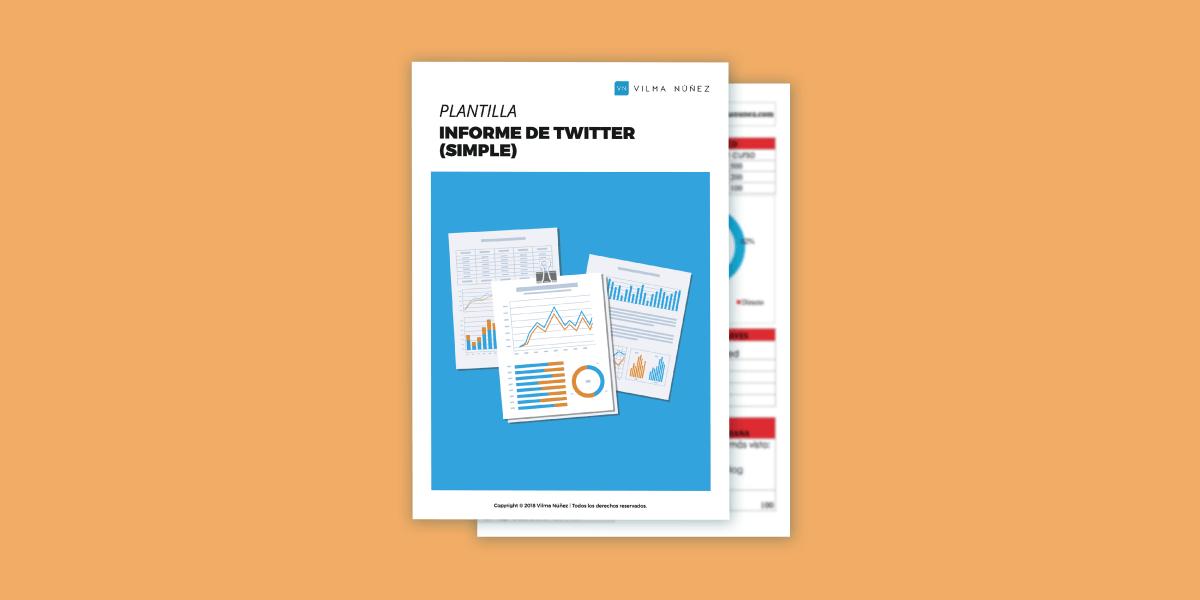 Cómo crear un informe de Twitter GRATIS [Incluye plantilla]