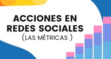 VN [Plantilla] Las métricas básicas para medir las acciones en redes sociales
