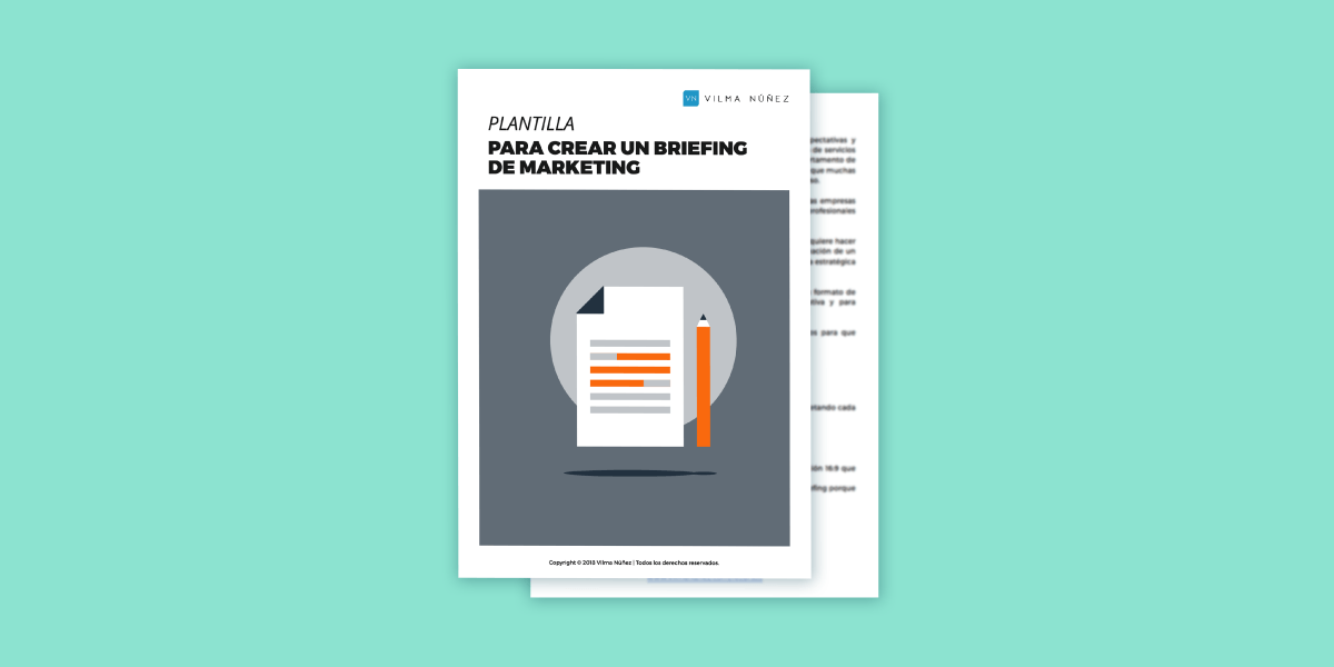 Cómo crear un briefing de marketing: Descarga una súper plantilla
